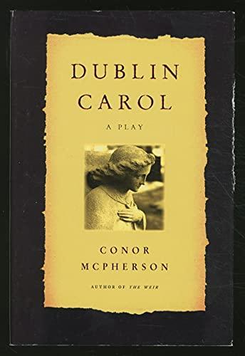 9780739415245: Dublin Carol: A Play