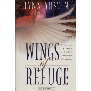 Wings of Refuge (0739415395) by Lynn Austin