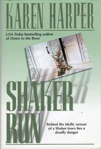 Shaker Run (9780739415580) by Harper, Karen