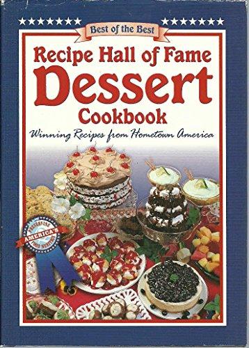 9780739416105: Recipe Hall of Fame Dessert Cookbook: Winning Recipes From Hometown America