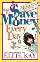 9780739416112: How to Save Money Every Day