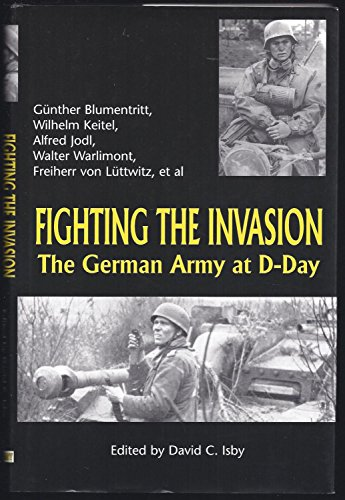 9780739416136: Fighting the Invasion: The German Army at D-Day