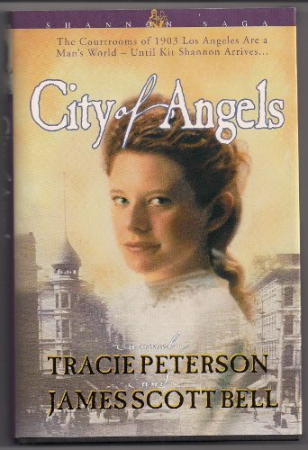 City of Angels (Shannon Saga): Tracie Peterson, James