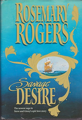 9780739416211: Savage Desire