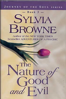 9780739416365: The Nature of Good and Evil (Journey of the Soul Series, 3)