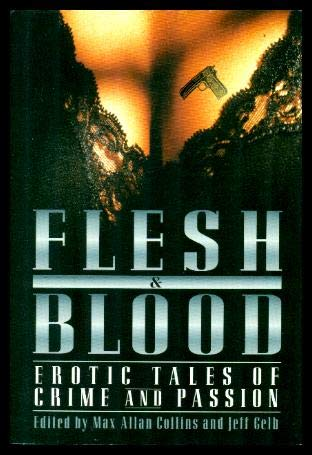 9780739416600: Flesh and Blood: Erotic Tales of Crime and Passion