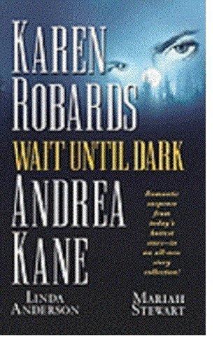 9780739417027: Wait Until Dark