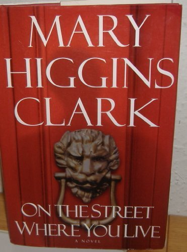 On the Street Where You Live: Mary Higgins Clark