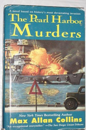 The Pearl Harbor Murders: Max Allan Collins