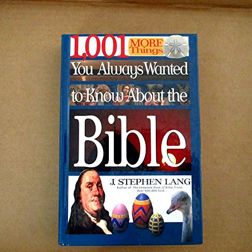 9780739417232: 1,001 More Things You Always Wanted to Know About the Bible