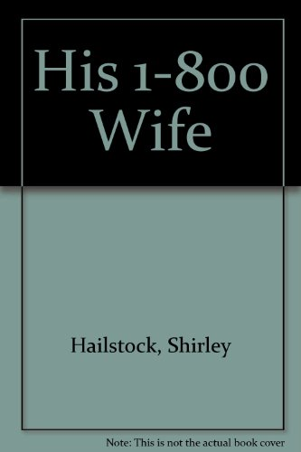 His 1-800 Wife (0739417290) by Hailstock, Shirley