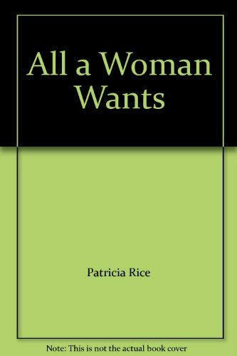 9780739417768: All a Woman Wants