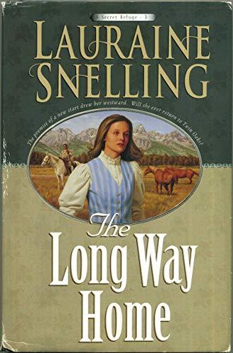 9780739417942: The Long Way Home (A Secret Refuge #3)