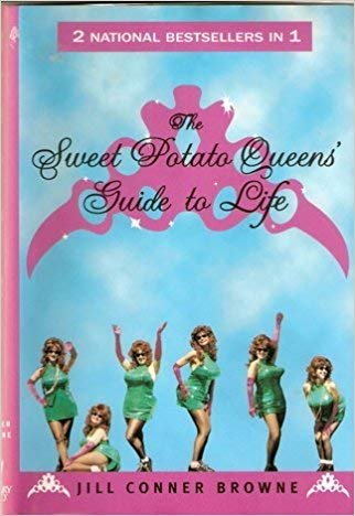 9780739418086: The Sweet Potato Queens' Guide to Life