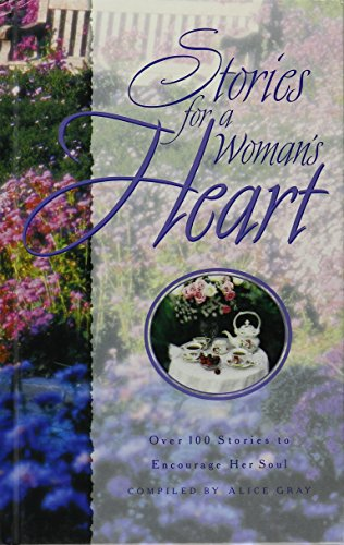 Stories for a Woman's Heart (0739418092) by Alice Gray