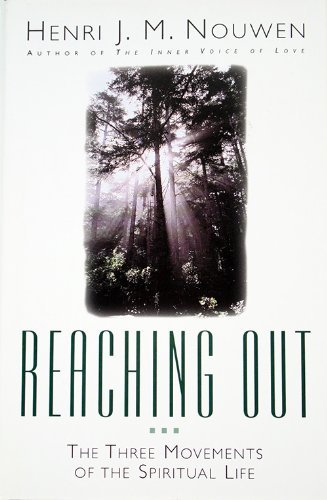 9780739418390: Reaching Out: The Three Movements of the Spiritual Life