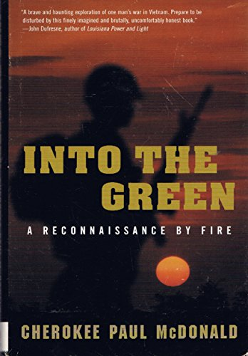 9780739418529: Into The Green: A Reconnaissance By Fire
