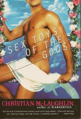 9780739418703: Sex Toys of the Gods [Hardcover] by Christian Mclaughlin