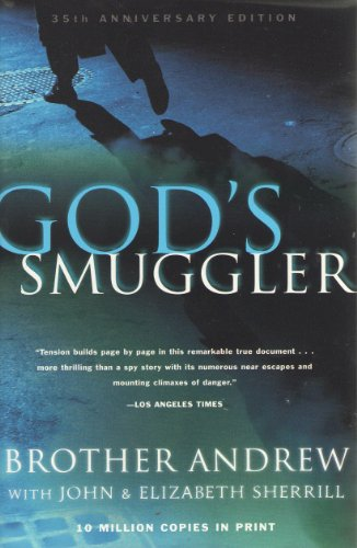 9780739419014: God's Smuggler 35th (thirty-fifth) Anniversary by John and Elizabeth, Brother Andrew Sherr (2001) Hardcover