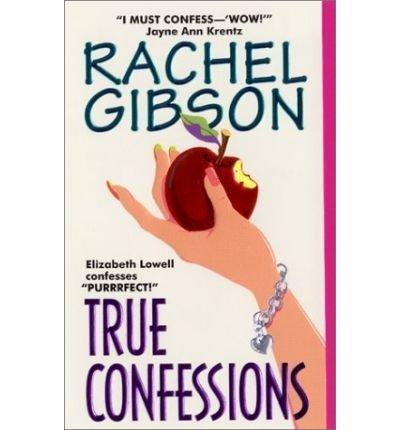 True Confessions: Rachel Gibson