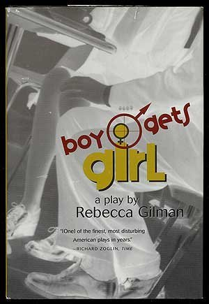 9780739419281: Boy Gets Girl by Rebecca GILMAN (2000-08-01)