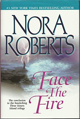 9780739419762: Face The Fire (Three Sisters Island Trilogy, Volume 3)