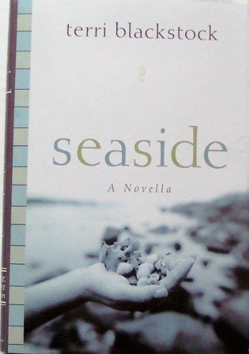 9780739420027: Seaside: A Novella