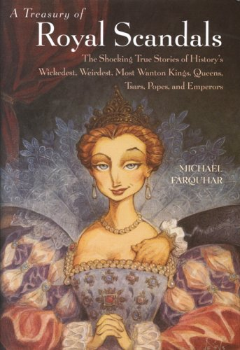 9780739420256: A treasury of Royal Scandals