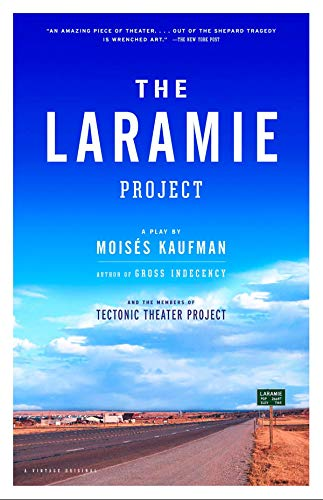 9780739420379: The Laramie Project : A Play