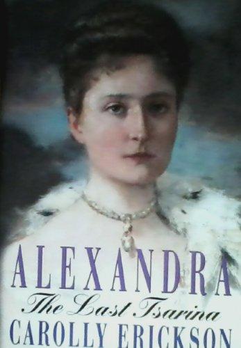 9780739420423: Alexandra - Last Tsarina