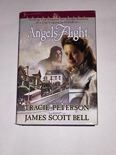 Angels Flight (Shannon Saga): James Scott Bell; Tracie Peterson