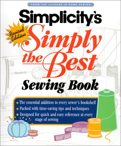 9780739421000: Simplicity: Simply the Best Sewing Book