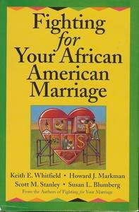 Fighting for Your African American Marriage: Keith E ,