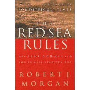 9780739422700: The Red Sea Rules The Same God Who Led You In Will Lead You Out