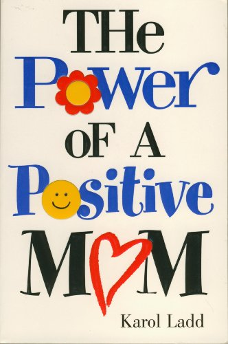 9780739423370: The Power Of A Positive Mom