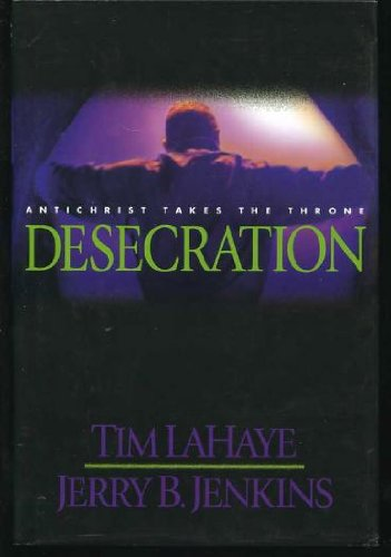 9780739423509: Desecration: Antichrist Takes the Throne