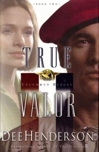 9780739423707: True Valor (Uncommon Heroes #2)