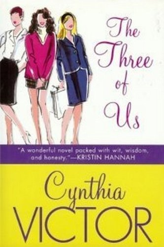 The Three of Us: Cynthia; Copyright Paperback Collection (Library of Congress) Victor