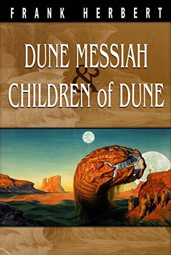 Dune Messiah & Children of Dune (Dune chronicles): Herbert, Frank