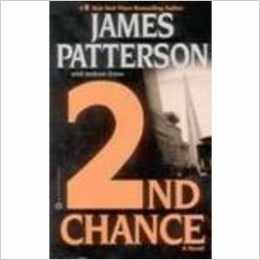 2nd Chance: Patterson, James with