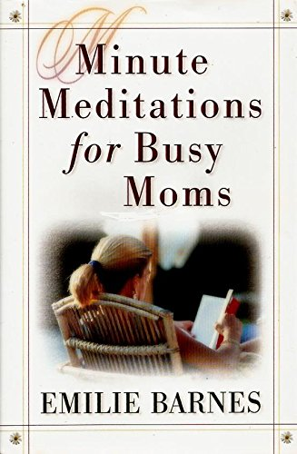 9780739424179: Minute Meditations for Busy Moms
