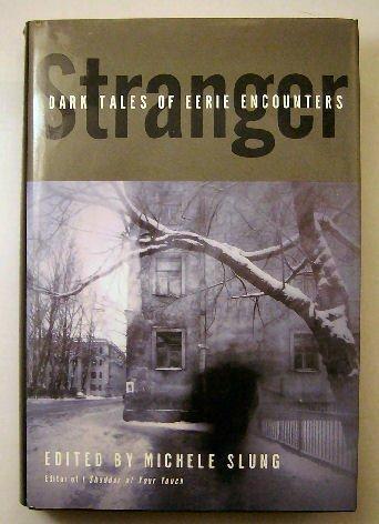 9780739424339: Stranger Dark Tales of Eerie Encounters