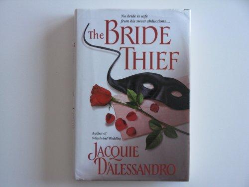 9780739424513: The Bride Thief