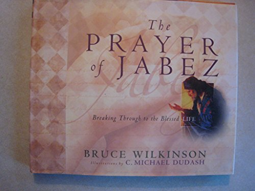 The Prayer of Jabez: Bruce Wilkinson