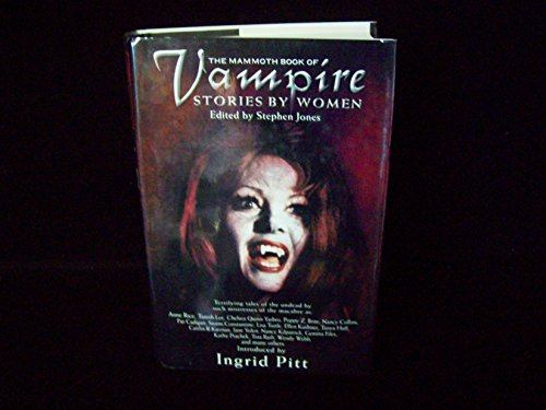 9780739424827: The Mammoth Book of Vampire Stories by Women Edition: first