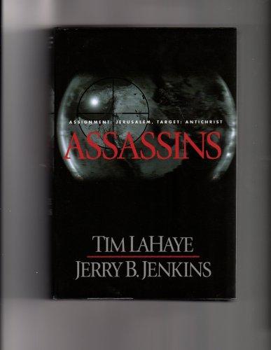 9780739425022: Assassins: Assignment Jerusalem, Target Antichrist (Left Behind #6)
