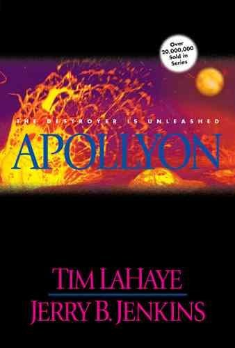 9780739425039: (APOLLYON: THE DESTROYER IS UNLEASHED ) BY LaHaye, Tim (Author) Hardcover Published on (02 , 1999)