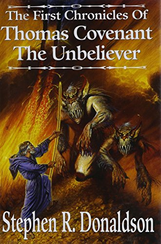 9780739425480: The First Chronicles of Thomas Covenant the Unbeliever: Lord Foul's Bane; The Illearth War; The Power That Preserves