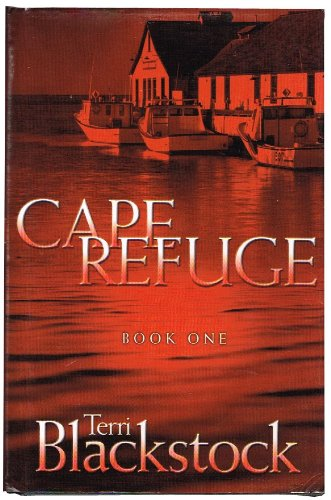9780739425527: Cape Refuge (Cape Refuge Series #1)
