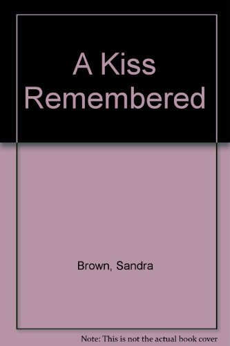 9780739426029: A Kiss Remembered